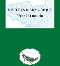 Rivières d'Armorique – Pêche à la mouche